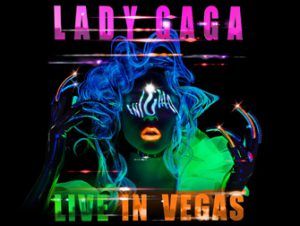Lady Gaga in Las Vegas Tickets